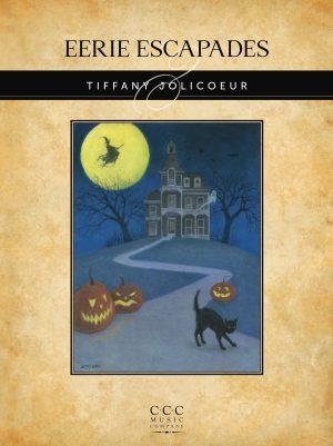 Eerie Escapades by Tiffany Jolicoeur